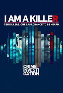 Picture of a TV show: I Am A Killer