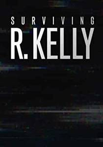 Picture of a TV show: Surviving R. Kelly