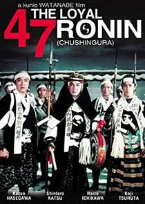 Picture of a movie: The Loyal 47 Ronin