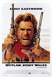 Picture of a movie: The Outlaw Josey Wales