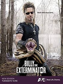 Picture of a TV show: Billy The Exterminator