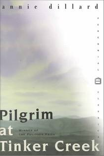 Picture of a book: Pilgrim At Tinker Creek