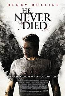 Picture of a movie: He Never Died