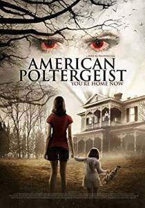 Picture of a movie: American Poltergeist