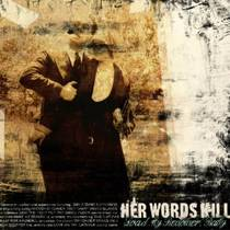 Picture of a band or musician: Her Words Kill
