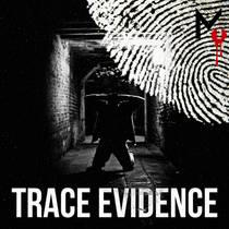 Picture of a podcast: Trace Evidence