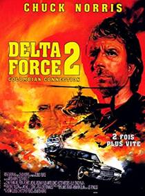 Picture of a movie: Delta Force 2: The Colombian Connection
