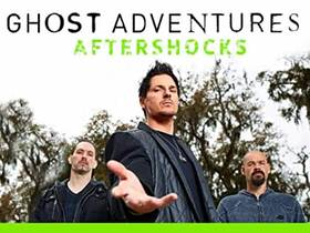 Picture of a TV show: Ghost Adventures: Aftershocks