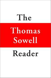 Picture of a book: The Thomas Sowell Reader