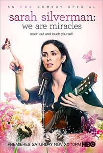 Picture of a TV show: Sarah Silverman: We Are Miracles