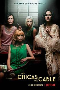 Picture of a TV show: Las Chicas Del Cable