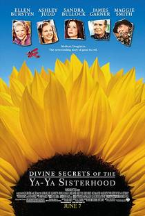 Picture of a movie: Divine Secrets Of The Ya-Ya Sisterhood