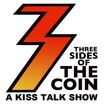 Picture of a podcast: Three Sides of the Coin – A KISS Podcast and Radio Show
