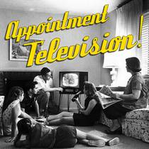 Picture of a podcast: Appointment Television