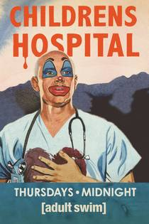 Picture of a TV show: Childrens Hospital