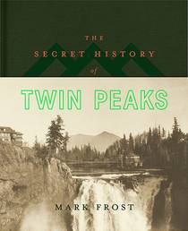 Picture of a book: The Secret History Of Twin Peaks