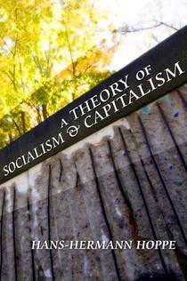 Picture of a book: A Theory of Socialism and Capitalism: Economics, Politics, and Ethics