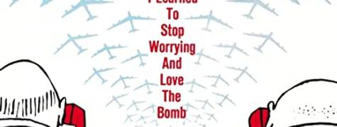 Image of Dr. Strangelove Or: How I Learned To Stop Worrying And Love The Bomb