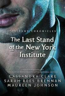 Picture of a book: The Last Stand Of The New York Institute