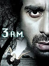 Picture of a movie: 3 Am: A Paranormal Experience