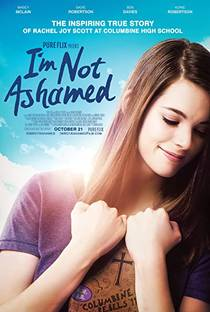 Picture of a movie: I'm Not Ashamed