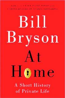 Picture of a book: At Home: A Short History Of Private Life