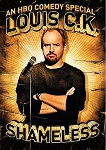 Picture of a TV show: Louis C.K.: Shameless