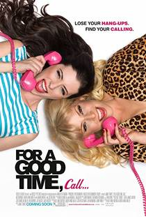 Picture of a movie: For A Good Time, Call...