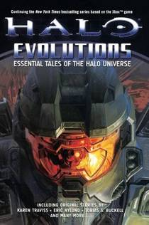 Picture of a book: Halo: Evolutions - Essential Tales of the Halo Universe