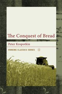Picture of a book: The Conquest Of Bread