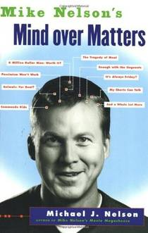 Picture of a book: Mike Nelson's Mind over Matters