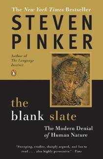 Picture of a book: The Blank Slate: The Modern Denial Of Human Nature