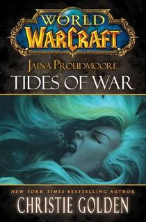 Picture of a book: Jaina Proudmoore: Tides Of War