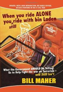 Picture of a book: When You Ride Alone You Still Ride With Bin Laden: What the Government Should Be Telling Us to Help Fight the War on Terrorism a