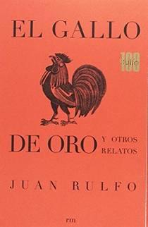 Picture of a book: El gallo de oro y otros relatos