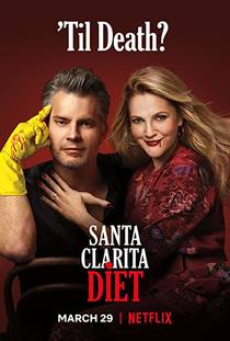 Picture of a TV show: Santa Clarita Diet