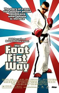 Picture of a movie: The Foot Fist Way