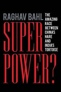 Picture of a book: Superpower?: The Amazing Race Between China's Hare and India's Tortoise