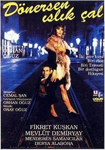 Picture of a movie: Dönersen Islik Çal