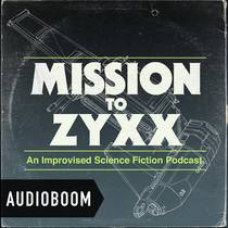 Picture of a podcast: Mission To Zyxx
