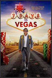 Picture of a movie: 7 Days To Vegas