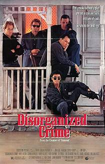 Picture of a movie: Disorganized Crime