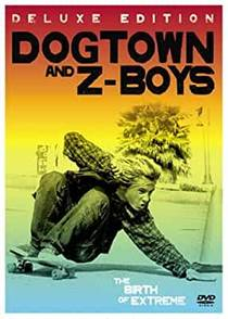 Picture of a movie: Dogtown And Z-Boys