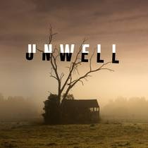 Picture of a podcast: Unwell, A Midwestern Gothic Mystery