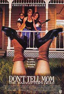 Picture of a movie: Don't Tell Mom The Babysitter's Dead