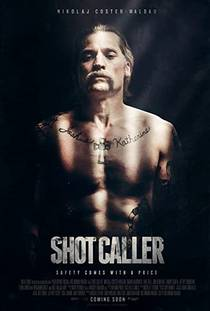 Picture of a movie: Shot Caller