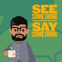 Picture of a podcast: See Something Say Something