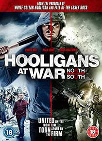 Picture of a movie: Hooligans At War: North Vs. South