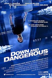 Picture of a movie: Down And Dangerous