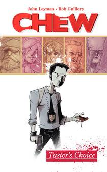 Picture of a book: Chew, Vol. 1: Taster's Choice